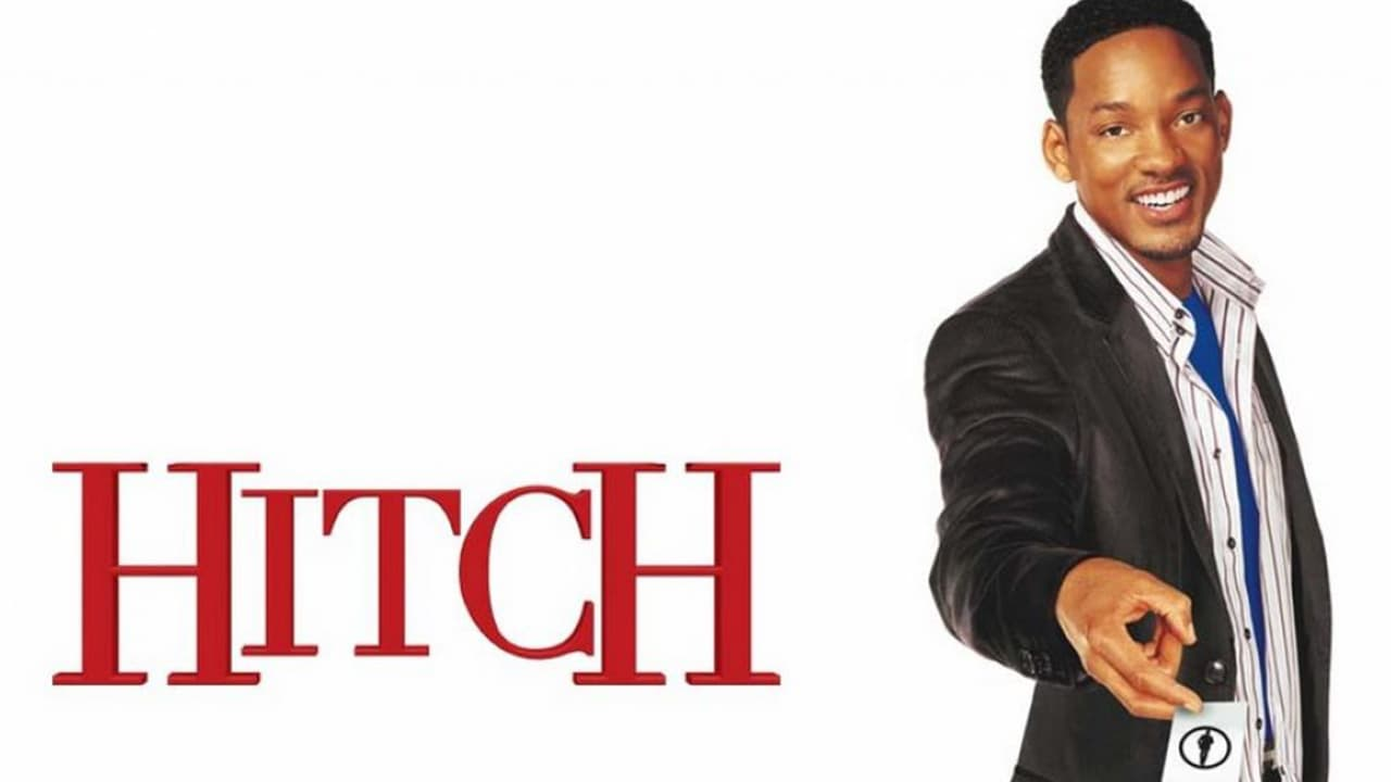 Hitch (2005): Will Smith sẽ dạy bạn tán gái thế nào - Viết Gì Đây